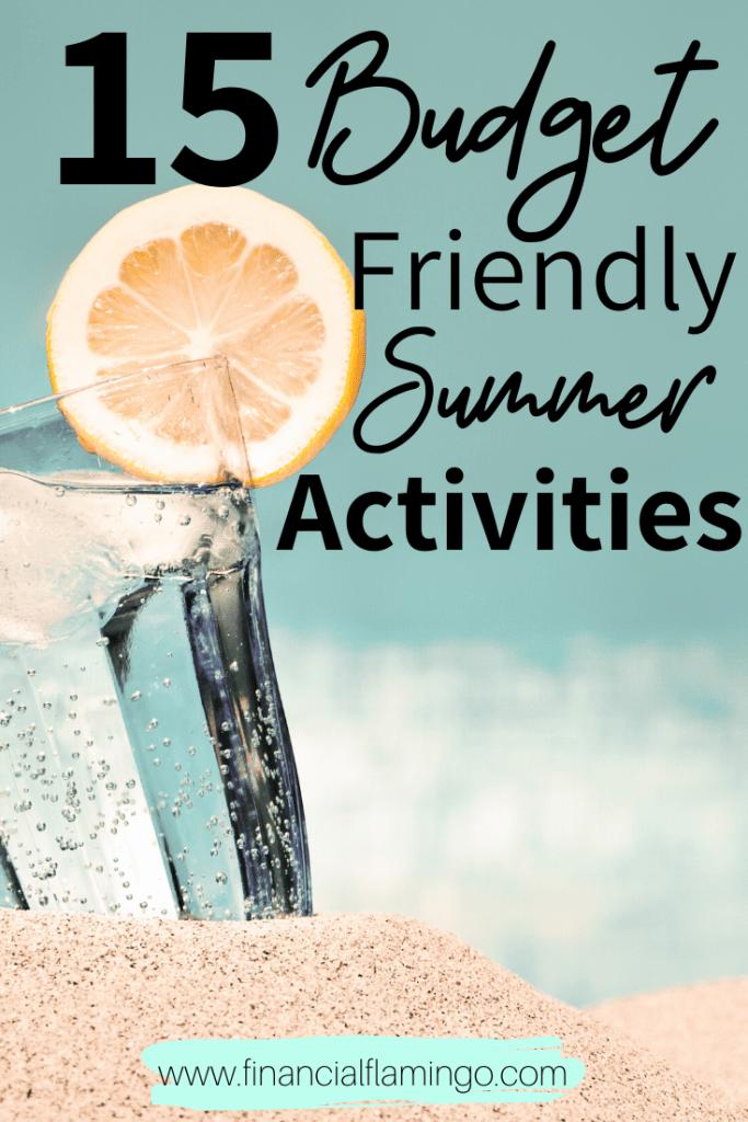 15 Budget Friendly Summer Activities