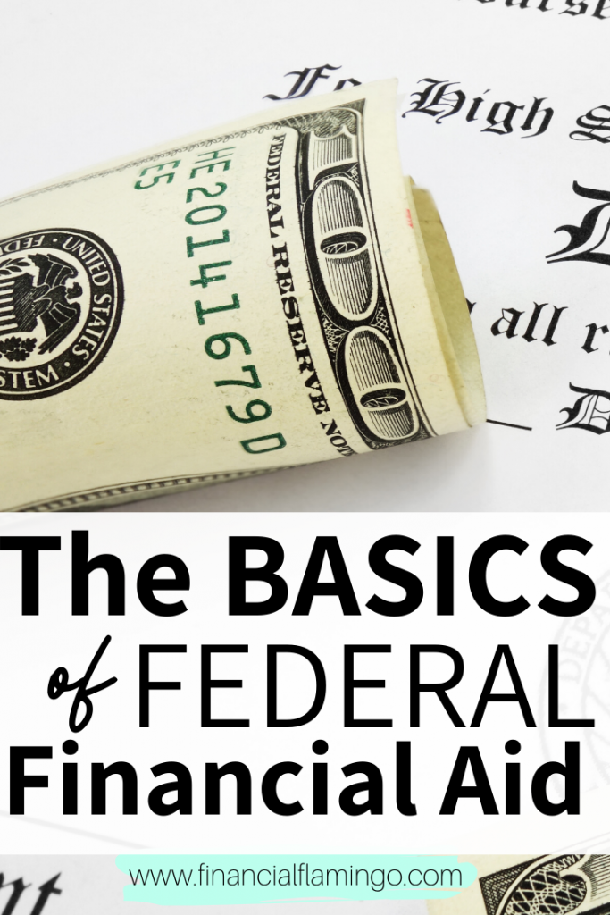 The Basics of Federal Financial Aid