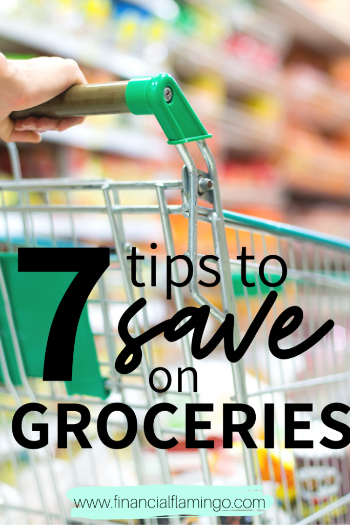 7 Tips to Save On Groceries
