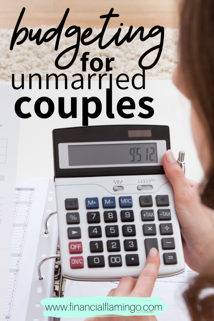 How to Budget As An Unmarried Couple