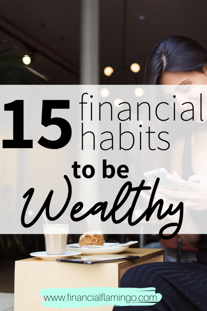 15 Financial Habits to be Wealthy