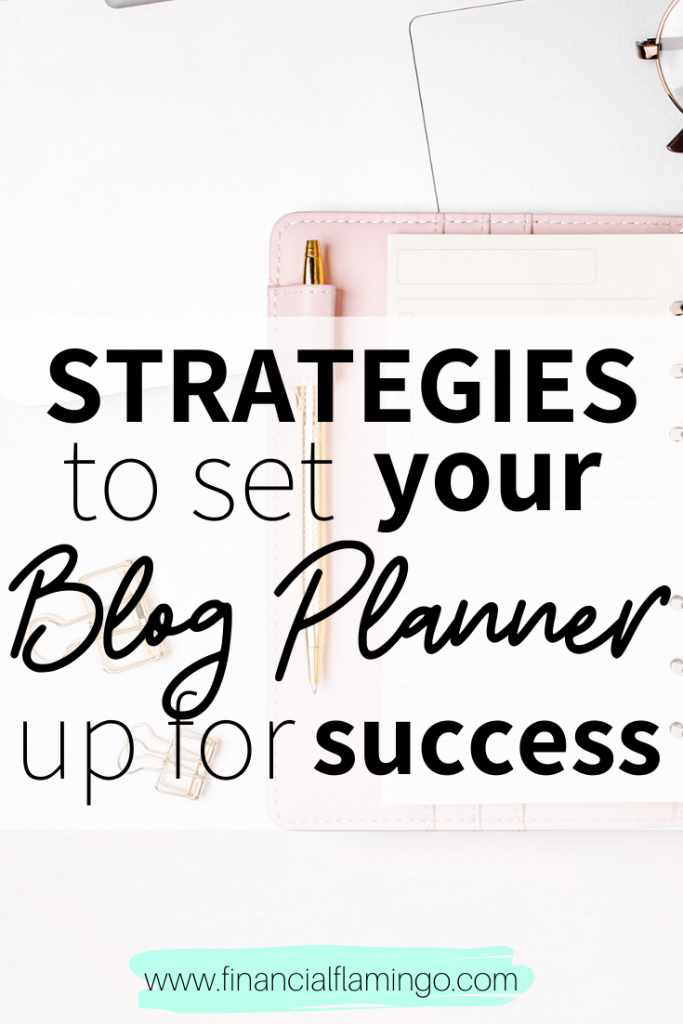 Strategies to Set Your Blog Planner Up For Success