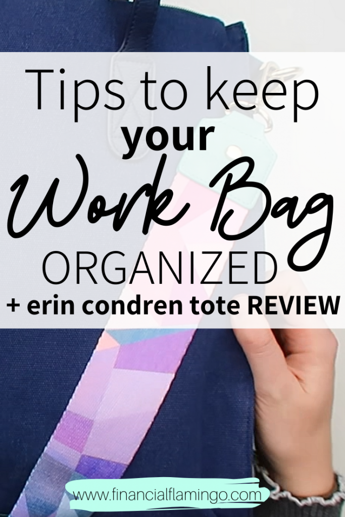 Tips To Keep Your Work Bag Organized