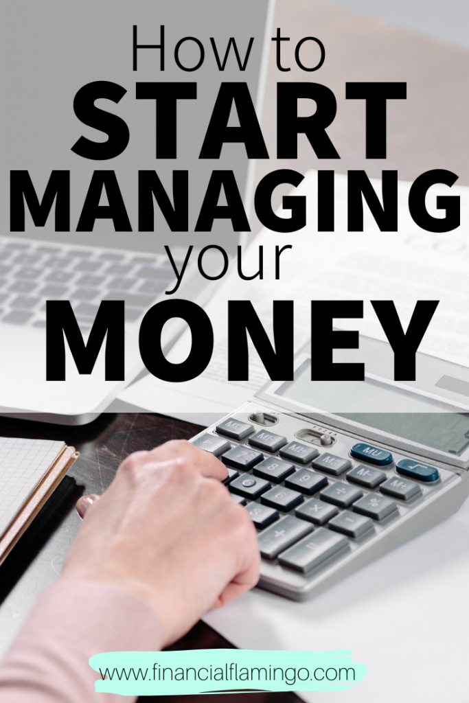 How to Get Started Managing Your Money