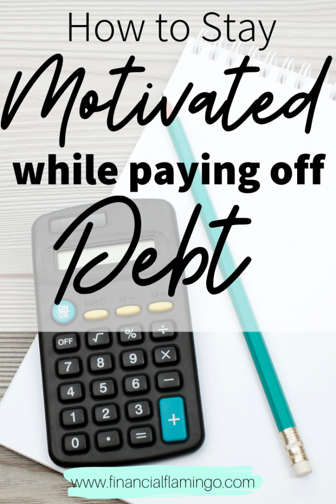 Staying Motivated While Paying Off Debt