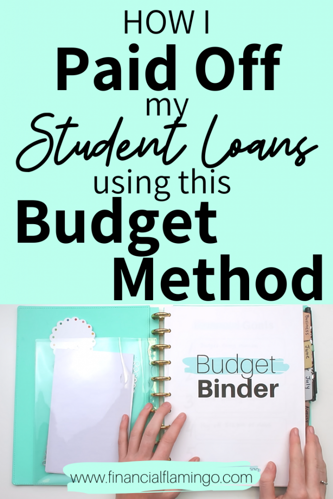 The Budget Binder That Helped Me Get Out Of Student Loan Debt