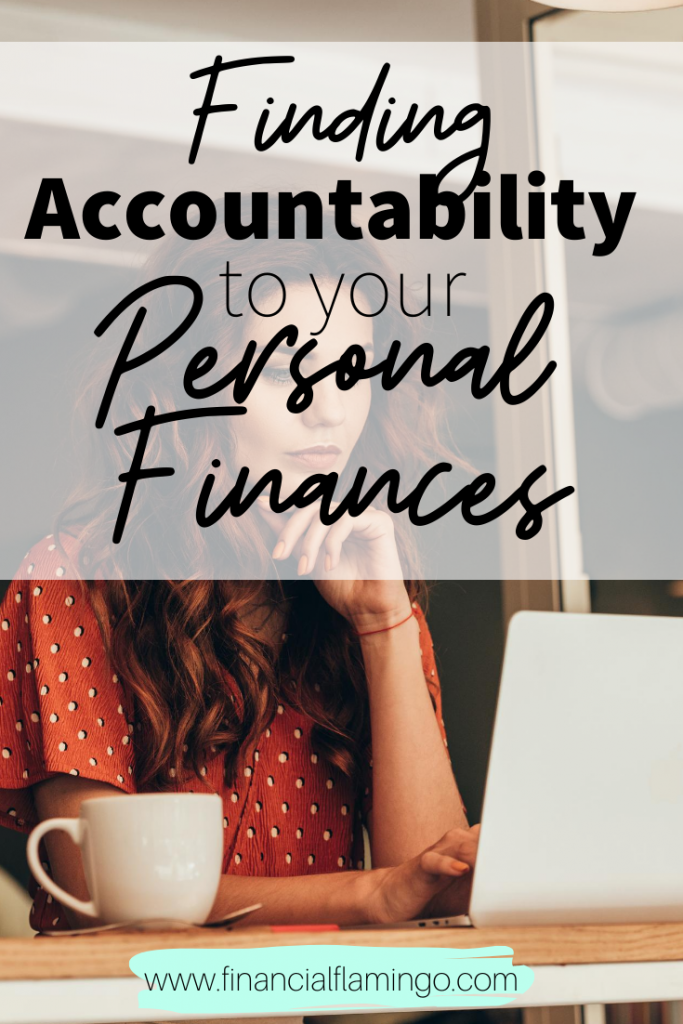 The Importance of Accountability to Your Personal Finances