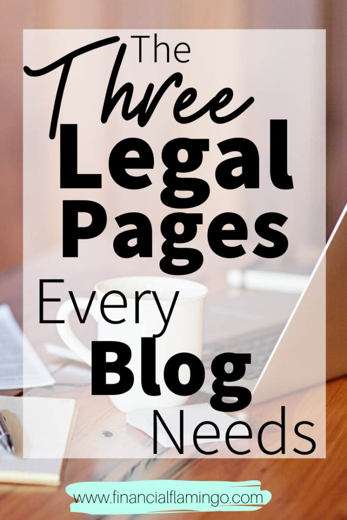 The Legal Pages Every Blog Needs