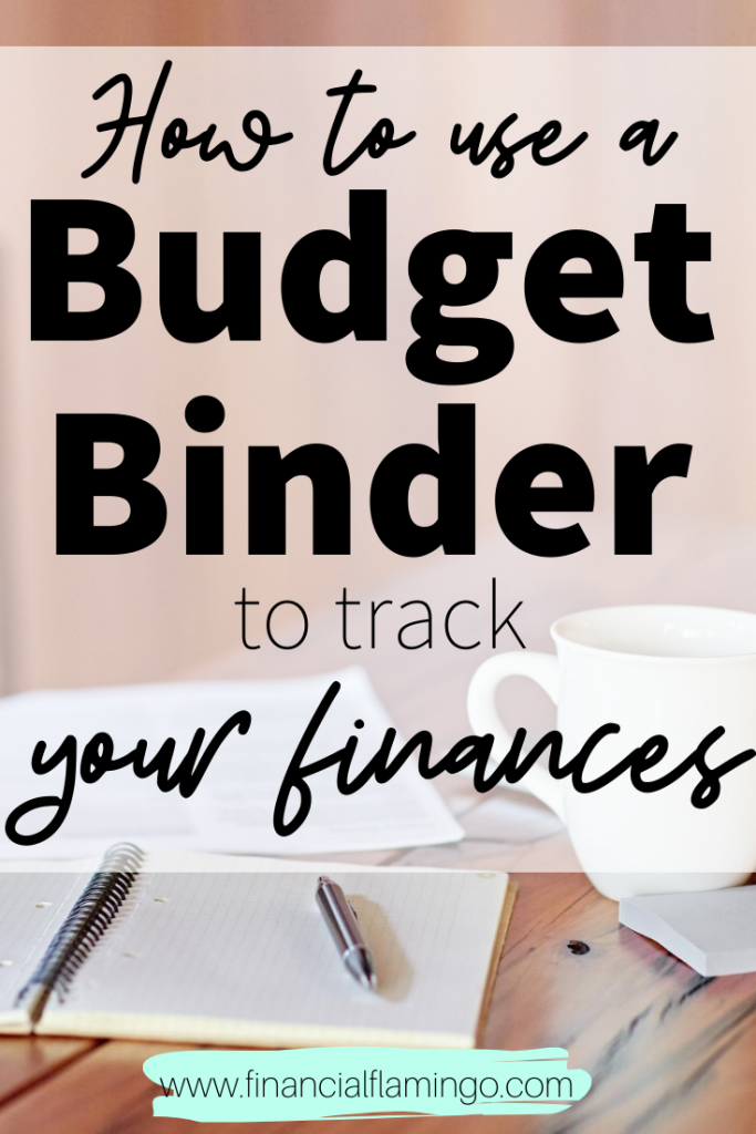 How to use a budget binder to track your finances